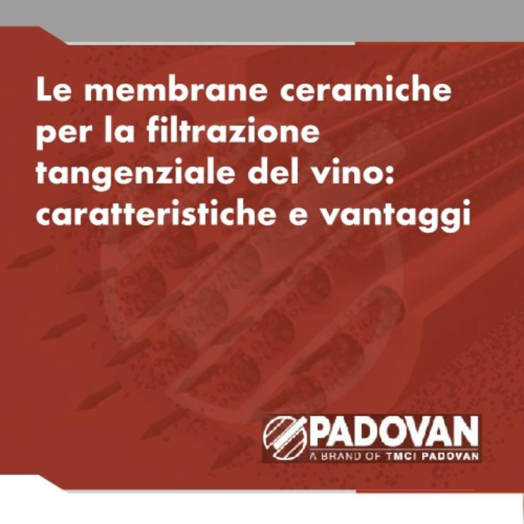 The ceramic membranes for the wine crossflow filtering: characteristics and advantages